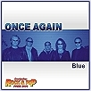 Album:  ONCE AGAIN  -  Blue